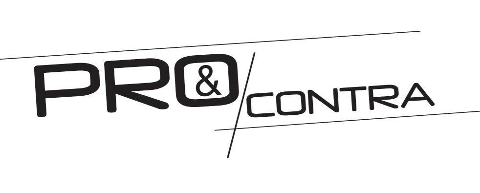 Pro & Contra