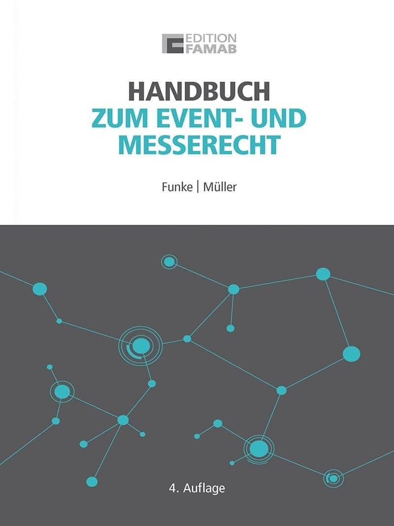Handbuch zum Event- und Messerecht von Elmar Funke und Günter Müller