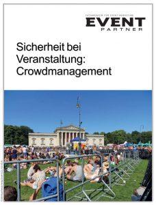 Produkt: Crowd Management: Wie kann man Unglücke verhindern!