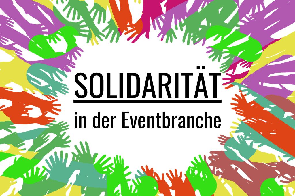 Solidarität in der Eventbranche