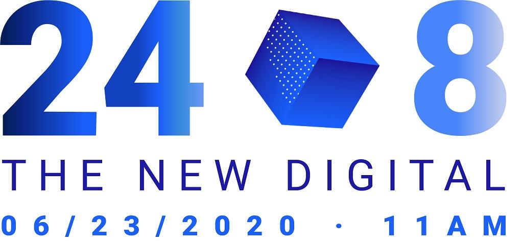 Twenty-four-Eight - THE NEW DIGITAL - 23. Juni 2020 - 11.00 Uhr