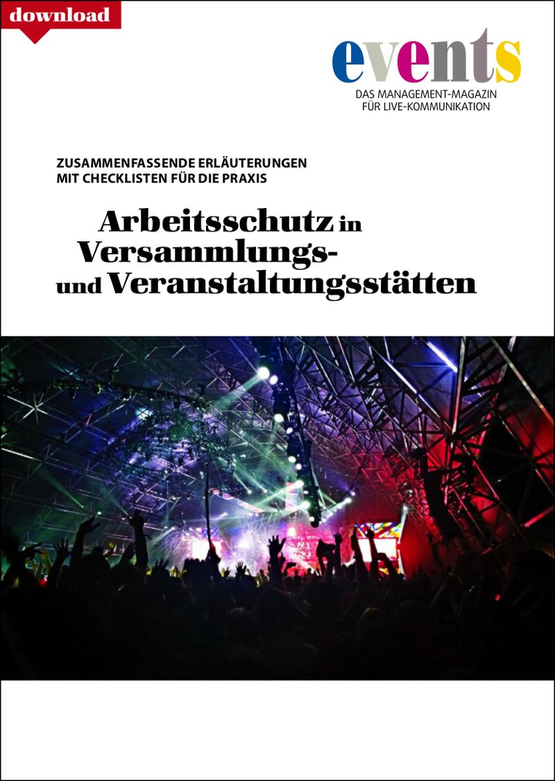 Produkt: Kostenloser Download: Arbeitsschutz in Versammlungs- und Veranstaltungsstätten