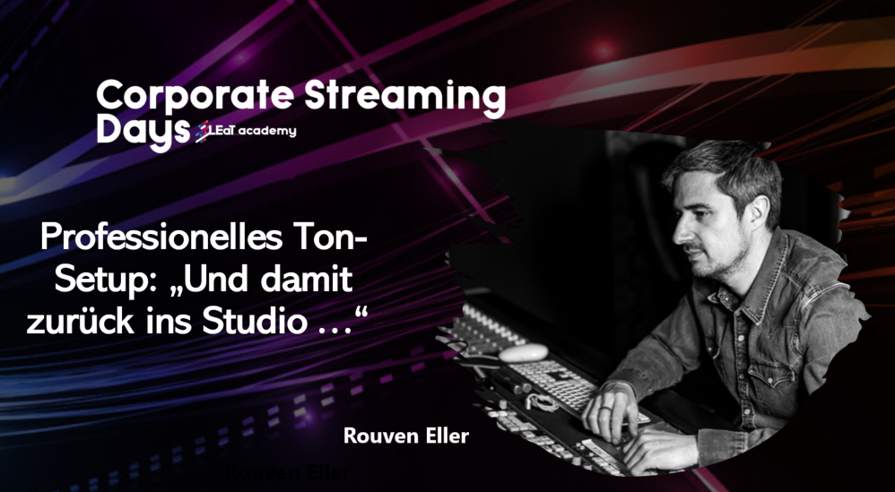 Rouven Eller Corporate Streaming Days