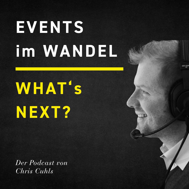 Whats next Events im Wandel Chris Cuhls