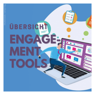 Engagement-Tools-Uebersicht