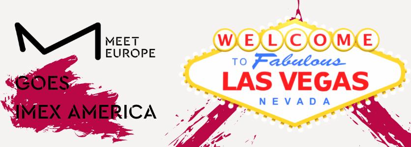 MEET EUROPE goes IMEX AMERICA